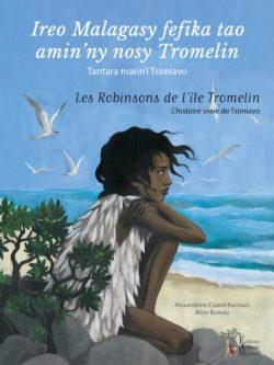 Les Robinsons de l'île Tromelin bientôt disponible en édition bilingue!